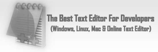 The Best Text Editor For Developers (Windows, Linux, Mac & Online Text Editor)