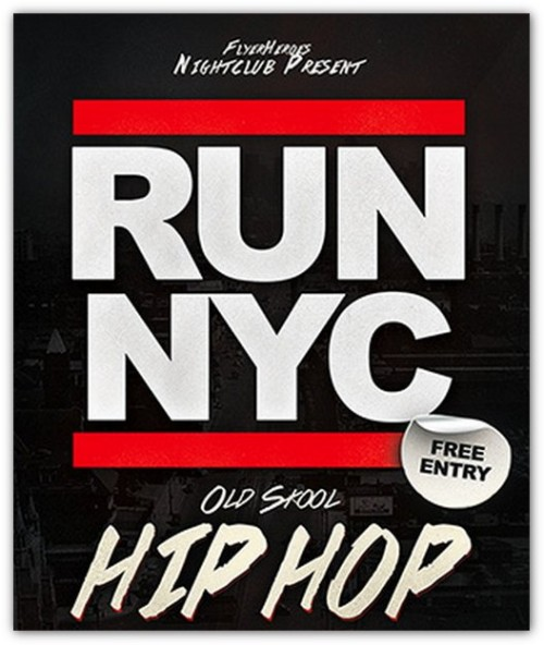 RUN NYC Old Skool Hip Hop Flyer