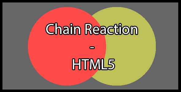 Chain Reaction Html5 - Html5 Game Script