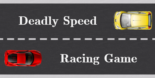 Deadly Speed Racing Game - Android Game Script