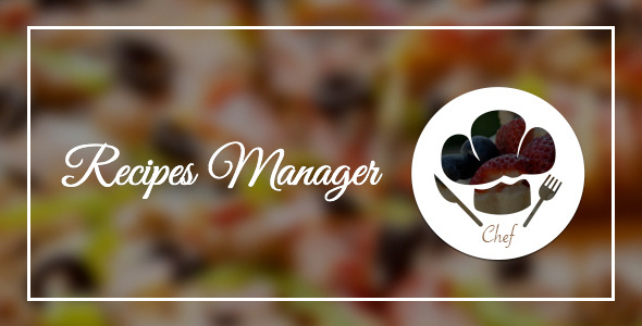 Le Chef Recipes Manager For WordPress - WordPress Utilities Plugin